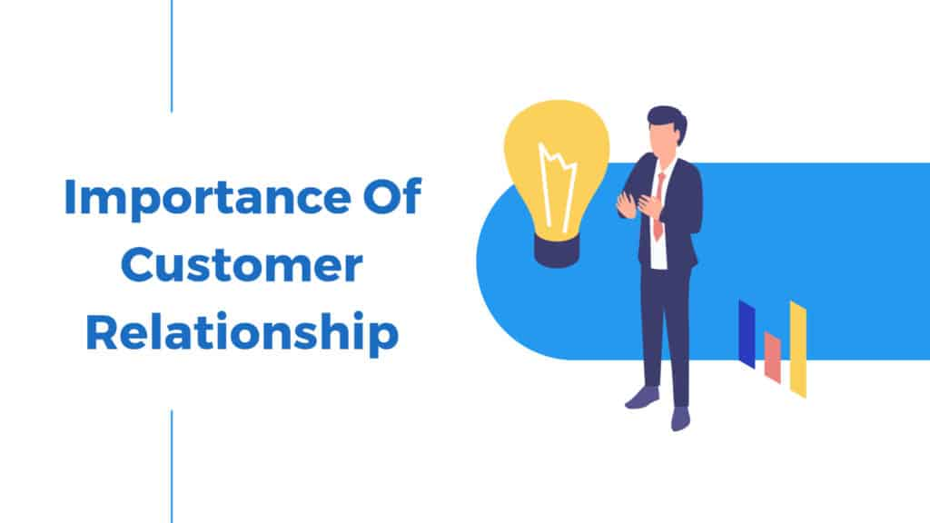 Importance of customer relationship
