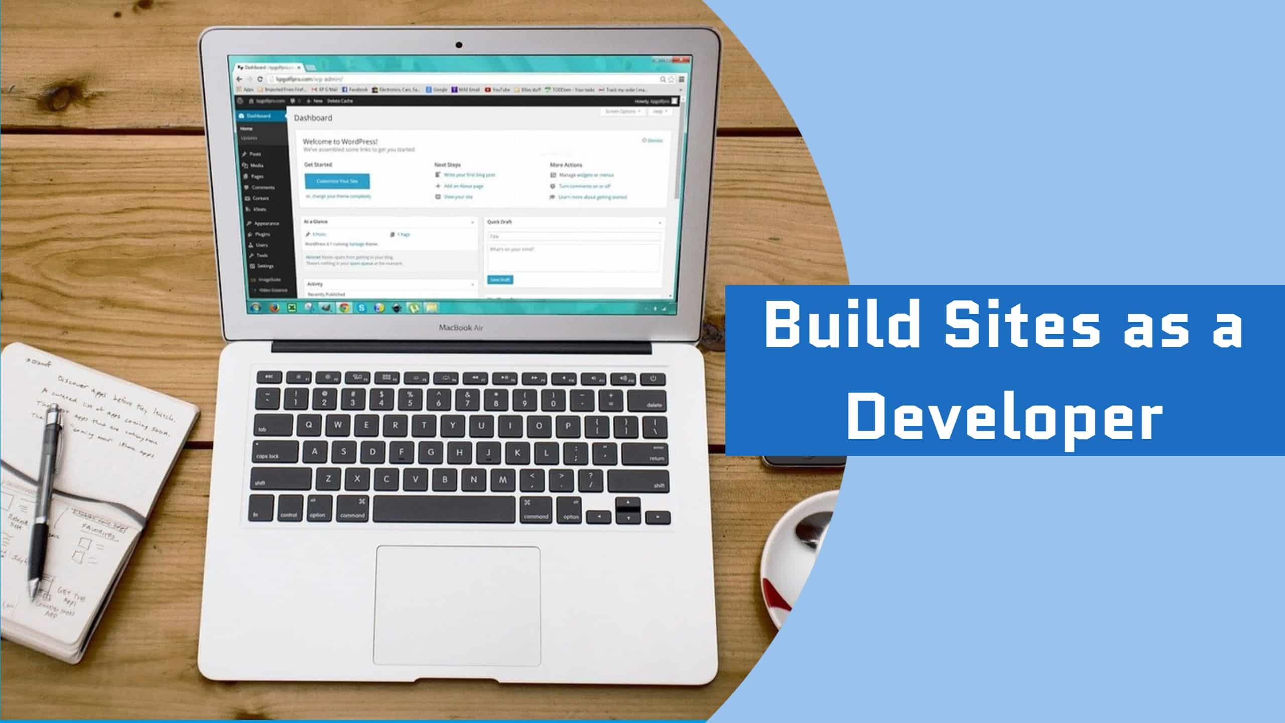 Build Sites as a Developer
